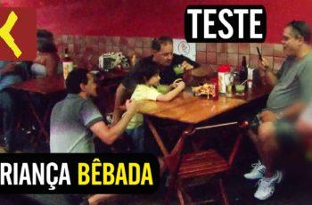 Teste: criança bêbada